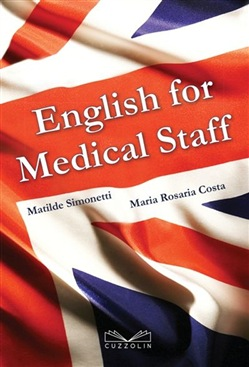 Image of English for medical staff - Matilde Simonetti,M. Rosaria Costa