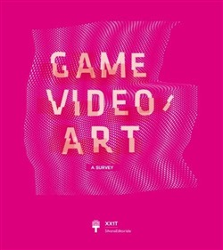 Game Video/Art. A Survey. Ediz. italiana e inglese