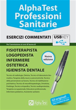 Alpha Test Professioni sanitarie Esercizi commentati USB