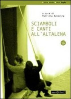 Sciamboli e canti all'altalena. Con CD Audio