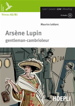 Arsene Lupin gentleman cambrioleur - Livre + CD MP3