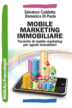 Image of Mobile marketing immobiliare. Tecniche di mobile marketing per agenti