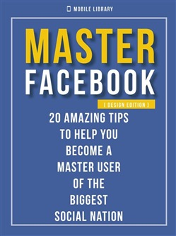 Image of Master Facebook [ Design Edition ] eBook - Mobile Library