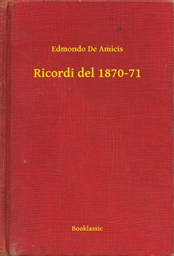 Image of Ricordi del 1870-71 eBook - Edmondo De Amicis