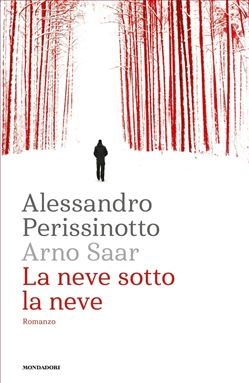 Image of La neve sotto la neve eBook - Alessandro Perissinotto