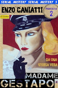Image of        Madame Gestapo - Seconda puntata eBook - Enzo Caniatti