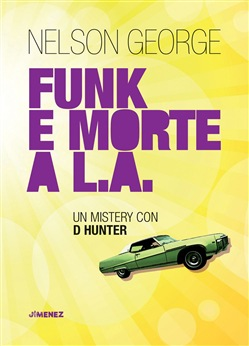 Image of Funk e morte a L.A. eBook - Nelson George