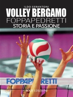 Image of Volley Bergamo Foppapedretti eBook - Ildo Serantoni