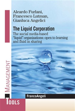 Image of The Liquid Corporation. The social media-based liquid organizations