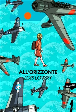 Image of All'orizzonte eBook - Lois Lowry
