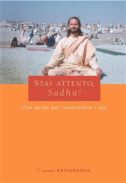 Image of Stai attento, Sadhu! eBook - Swami Kriyananda