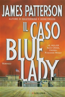 Image of Il caso Bluelady eBook - James Patterson