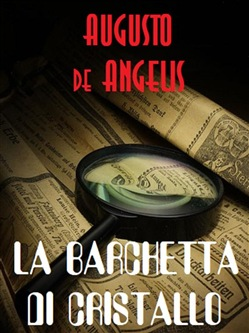 Image of La barchetta di cristallo eBook - Augusto De Angelis
