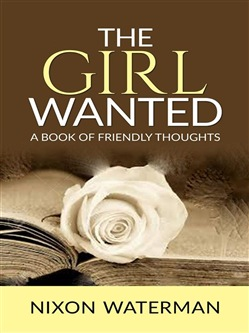 Image of The Girl Wanted – A book of friendly thoughts eBook - Nixon Waterman