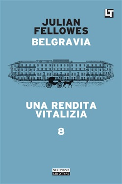 Image of Belgravia capitolo 8 - Una rendita vitalizia eBook - Julian Fellowes