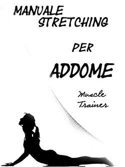Image of Manuale Stretching per Addome eBook - Muscle Trainer