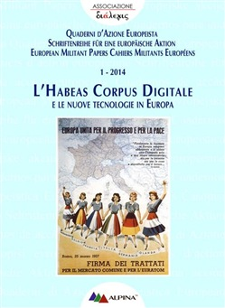 Image of L'HABEAS CORPUS DIGITALE e le nuove tecnologie in Europa eBook - Asso