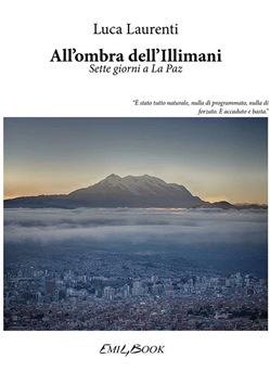 Image of All'ombra dell'Illimani eBook - Luca Laurenti;EMI4BOOK