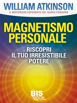 Image of Magnetismo personale eBook - Walker Atkinson William