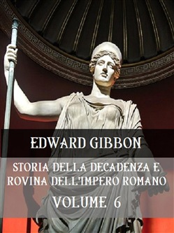 Image of Storia della decadenza e rovina dell'Impero Romano Volume 6 eBook - E