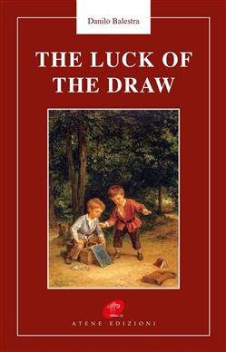 Image of The luck of the draw eBook - Danilo Balestra