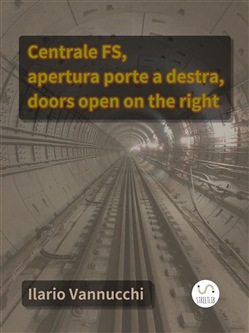 Image of Centrale FS, apertura porte a destra, doors open on the right eBook -