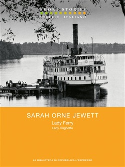 Image of Lady Ferry – Lady Traghetto eBook - Sarah Orne Jewett