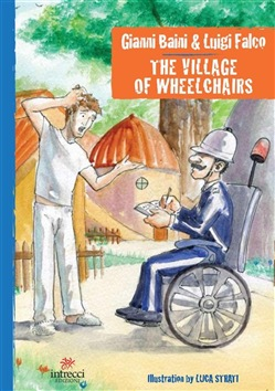 Image of The village of Wheelchairs eBook - Falco;Baini