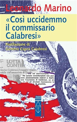 Image of «Così uccidemmo il commissario Calabresi» eBook - Leonardo Marino