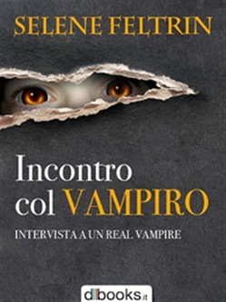 Image of Incontro col vampiro - Intervista a un Real Vampire eBook - Selene Fe