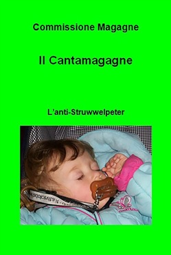 Image of Il Cantamagagne. L'anti-Struwwelpeter eBook - Commissione Magagne