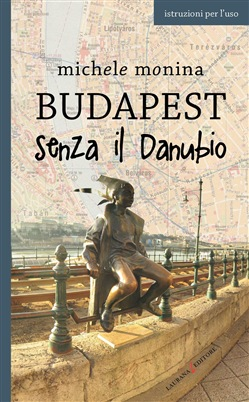 Image of Budapest senza il Danubio eBook - Michele Monina