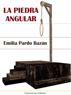 Image of La piedra angular eBook - Bazán Emilia Pardo