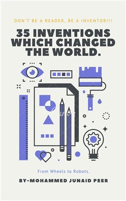 Image of 35 Inventions Which Changed The World. eBook - Mohammed Junaid Peer