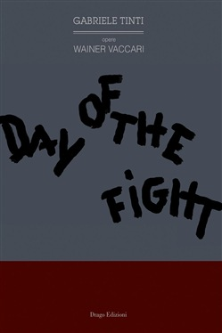 Image of Day of the fight eBook - Gabriele Tinti,Wainer Vaccari