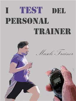 Image of I Test del Personal Trainer eBook - Muscle Trainer