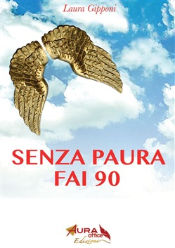 Image of SENZA PAURA FAI 90 eBook - Laura Gipponi