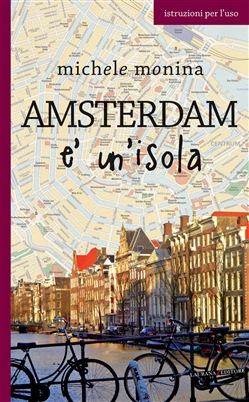Image of Amsterdam è un'isola eBook - Michele Monina