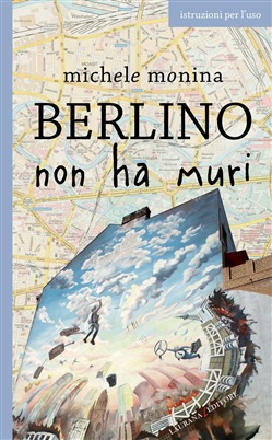 Image of Berlino non ha muri eBook - Michele Monina