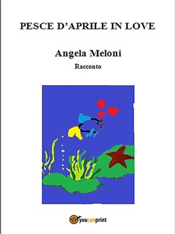 Image of Pesce d'Aprile in love eBook - Angela Meloni