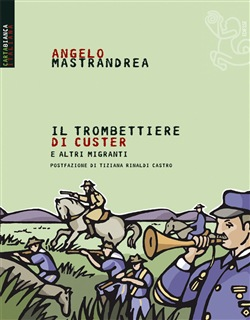 Image of Il trombettiere di Custer eBook - Angelo Mastrandrea