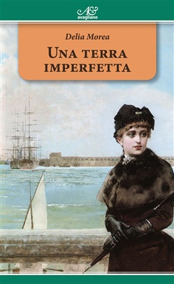 Image of Una terra imperfetta eBook - Delia Morea