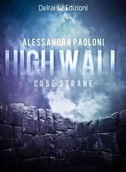 Image of High Wall eBook - Alessandra Paoloni