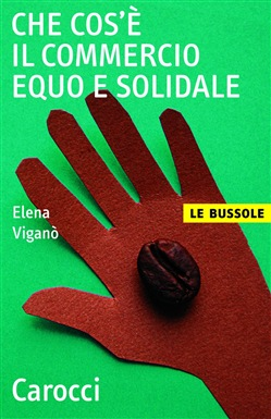 Image of Che cos'è il commercio equo e solidale eBook - Viganò Elena