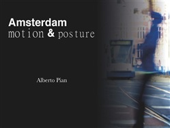 Image of Amsterdam. Motion & Posture eBook - Alberto Pian