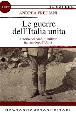 Image of Le guerre dell'Italia unita eBook - Andrea Frediani
