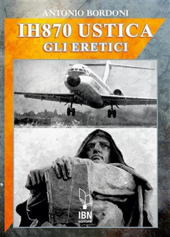 Image of IH870 Ustica. Gli Eretici eBook - Antonio Bordoni