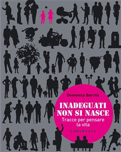 Image of Inadeguati non si nasce eBook - Domenico Barrilà