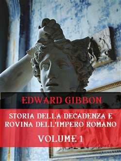 Image of Storia della decadenza e rovina dell'Impero Romano Volume 1 eBook - E