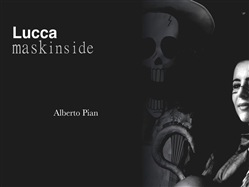 Image of Lucca. Mask Inside. eBook - Alberto Pian